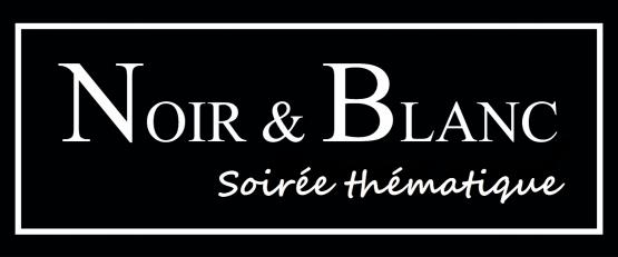 Soirée Thématique Noir et Blanc